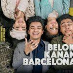review film Belok Kanan Barcelona